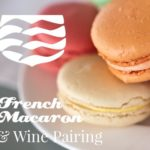 French Macaron and wine pairing