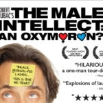 Robert Dubac's THE MALE INTELLECT: AN OXYMORON?
